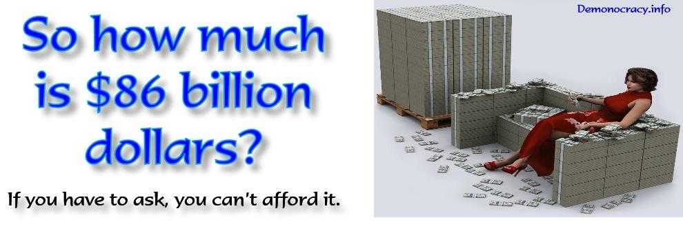 86 Billion Dollars